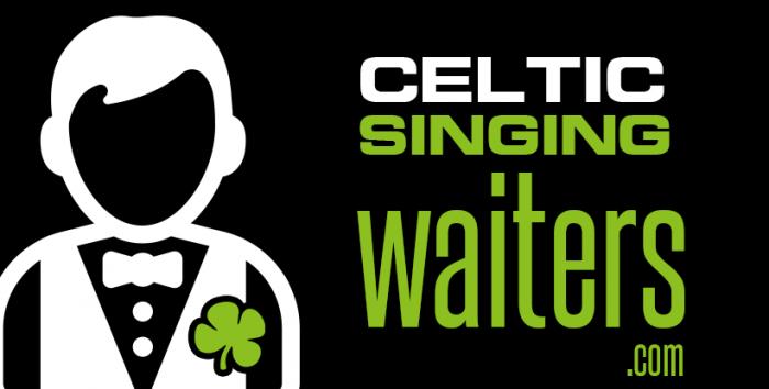 Celtic Singing Waiters